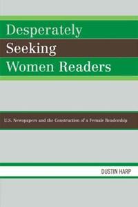 Desperately Seeking Women Readers | Dustin Harp |