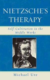 Nietzsche's Therapy | Michael Ure |
