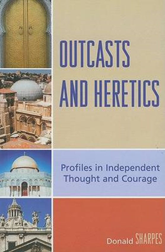Outcasts and Heretics