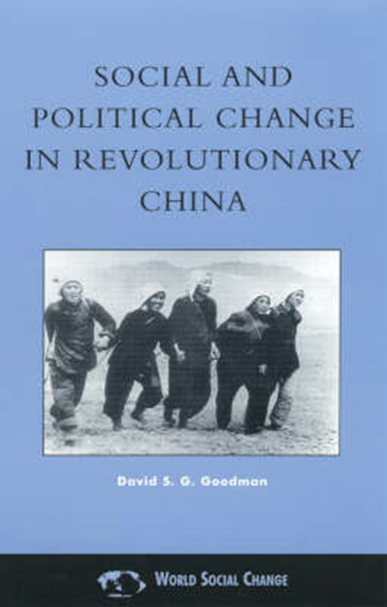 Social and Political Change in Revolutionary China