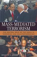 Mass-Mediated Terrorism | Brigitte Nacos |
