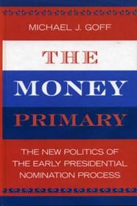 The Money Primary | Michael J. Goff |