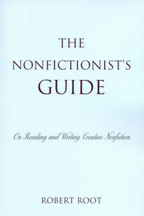 The Nonfictionist's Guide