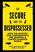 The Secure and the Dispossessed | Buxton, Nick (transnational Institute) ; Hayes, Ben (transnational Institute) |