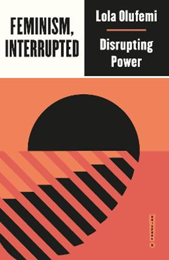Feminism, interrupted: disrupting power