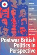 Postwar British Politics in Perspective   Marsh, David ; Buller, Jim ; Hay, Colin ; Johnston, Jim  
