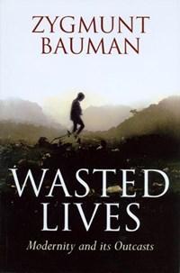 Wasted Lives | Zygmunt Bauman |