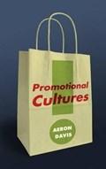 Promotional Cultures   Aeron Davis  