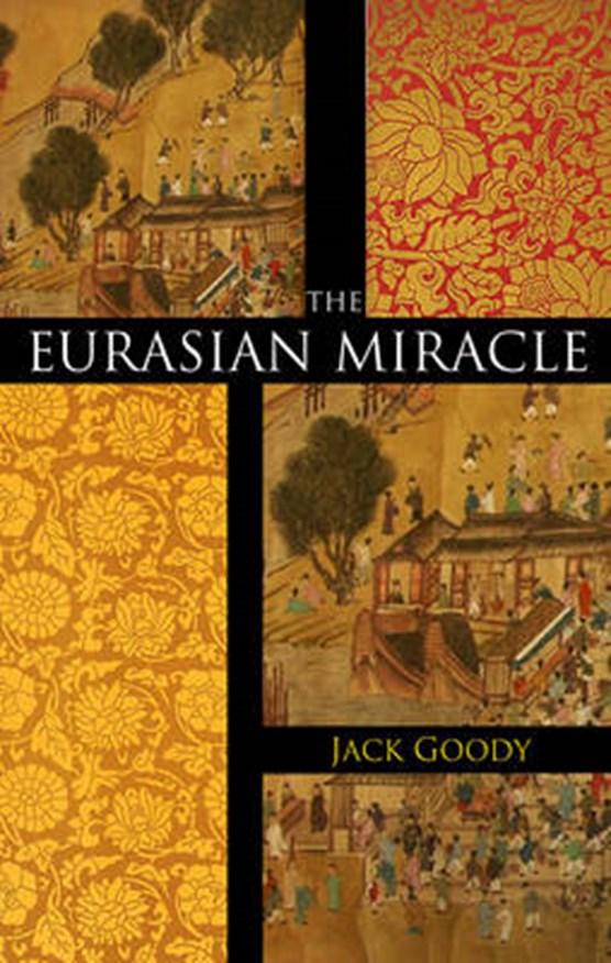 Goody, J: Eurasian Miracle