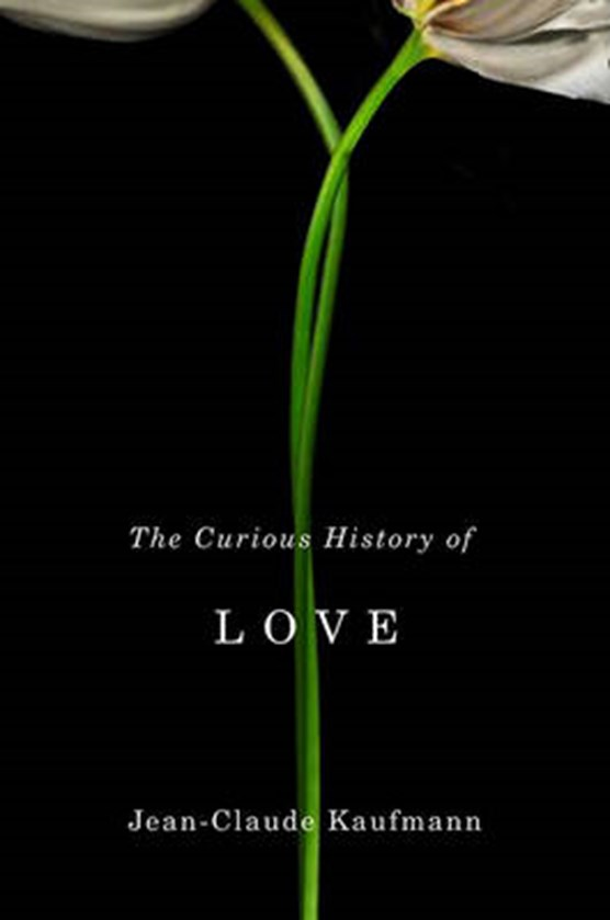 The Curious History of Love
