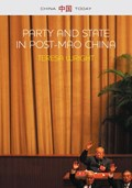 Party and State in Post-Mao China   Teresa Wright  