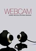 Webcam | Miller, Daniel ; Sinanan, Jolynna |