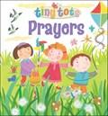 Tiny Tots Prayers   Lois Rock  
