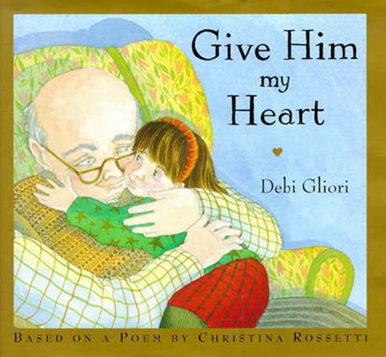 Give Him My Heart