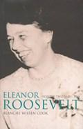 Eleanor Roosevelt   Blanche Wiesen-Cook  