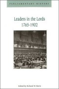 Leaders in the Lords 1765-1902   Richard W. Davis  
