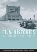 Film Histories   Grainge, Paul ; Jancovich, Mark ; Monteith, Sharon  