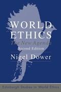 World Ethics | Nigel Dower |