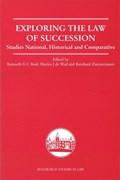 Exploring the Law of Succession | Reid, Kenneth ; De Waal, M. J. ; Zimmermann, Reinhard |