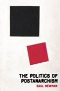 The Politics of Postanarchism   Saul Newman  