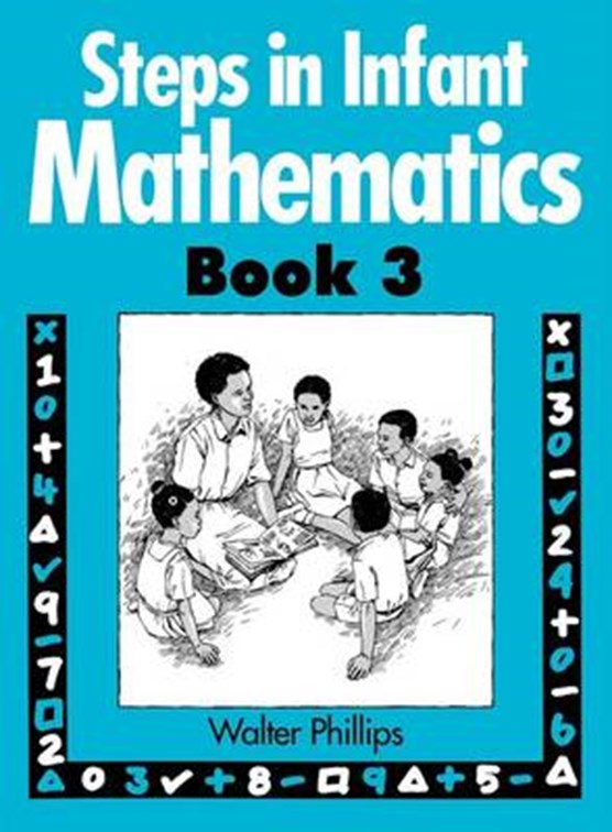 Steps in Infant Mathematics Book 3