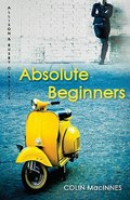 Absolute Beginners   Colin (author) MacInnes  