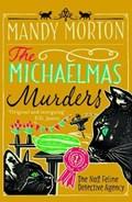 The Michaelmas Murders | Mandy (author) Morton |