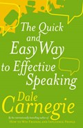 The Quick And Easy Way To Effective Speaking | Dale Carnegie |