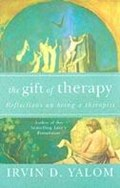 The Gift Of Therapy | Irvin Yalom |