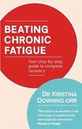 Beating Chronic Fatigue | Dr Kristina Downing-Orr |