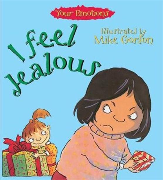Your Emotions: I Feel Jealous