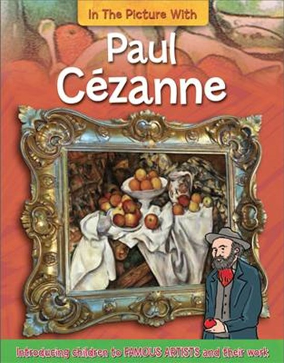 In the Picture With Paul Cezanne