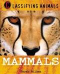Classifying Animals: Mammals   Sarah Wilkes  