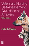 Veterinary Nursing Self-Assessment   Ouston, Julie Elizabeth (director, Myf Training Ltd, Hampshire, Uk)  