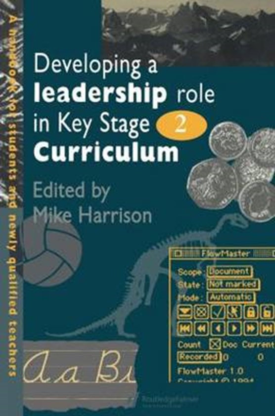 Developing A Leadership Role Within The Key Stage 2 Curriculum