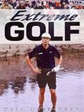Extreme Golf   Dale Concannon  