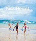 Kids' Dorset   Sarah-Jane Forder  
