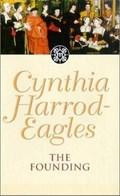 The Founding | Cynthia Harrod-Eagles |