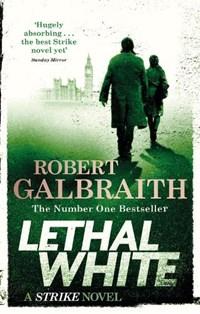 Cormoran strike (04): lethal white | Robert Galbraith |
