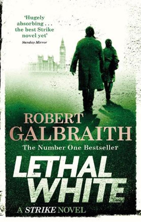 Cormoran strike (04): lethal white