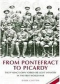 From Pontefract to Picardy   Derek Clayton  