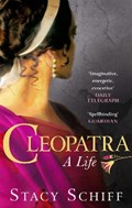 Cleopatra   Stacy Schiff  