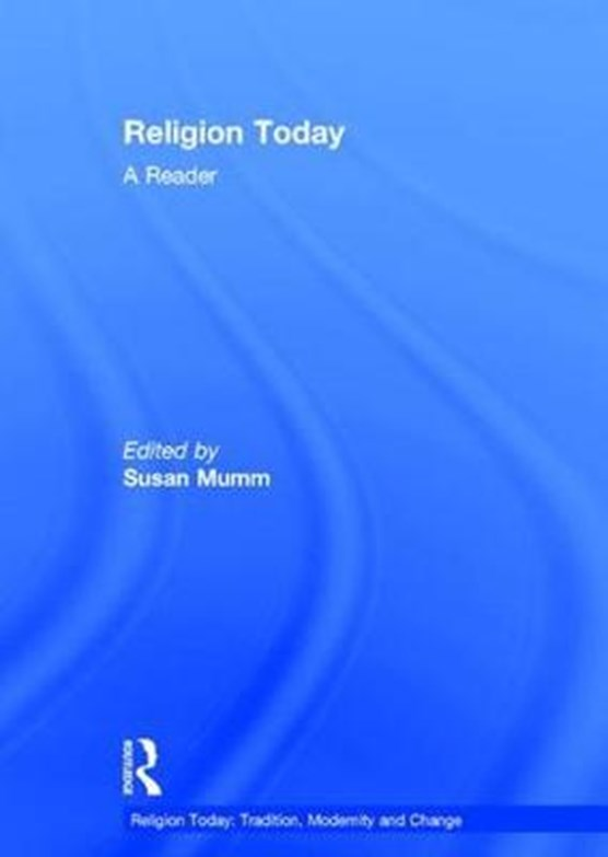 Religion Today: A Reader