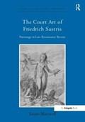 The Court Art of Friedrich Sustris | Susan Maxwell |