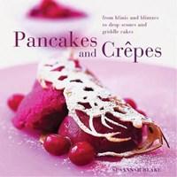 Perfect Pancakes and Crepes   Susannah Blake  