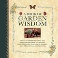 A Book of Garden Wisdom   Jenny Hendy  