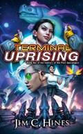 Terminal uprising   Hines Jim C.  