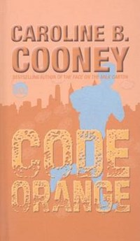 Code Orange | Caroline B. Cooney |