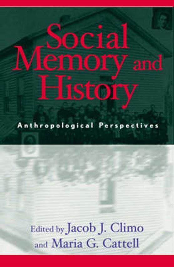 Social Memory and History