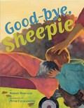 Good-bye, Sheepie   Robert Burleigh ; Peter Catalanotto  